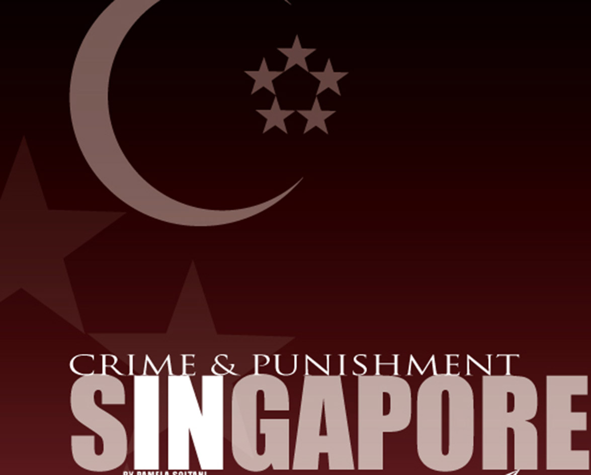 Crime and Punishment in Singapore